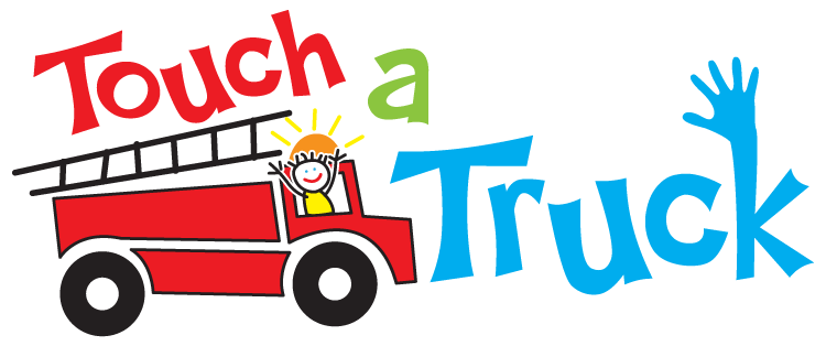 Proud Participant of Touch-A-Truck!